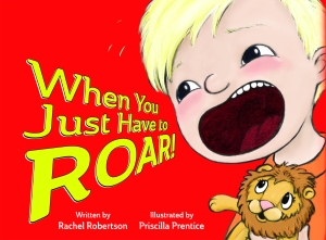 When You Just Have to Roar!